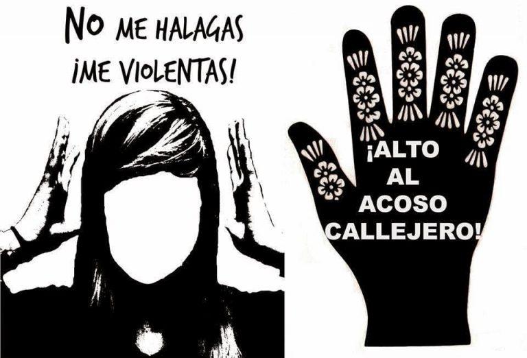 Cartel con leyenda No me halagas me violentas. Campaña contra el acoso sexual en espacios públicos